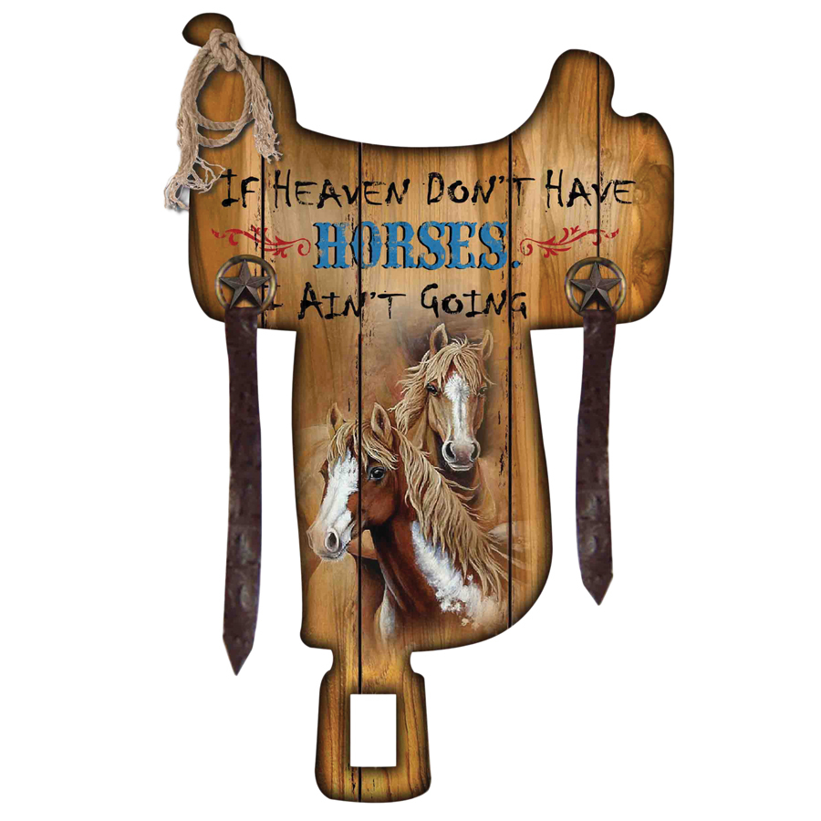 "MDF Wall Mount Sign - ""If Heaven Don't Have Horses"" - 9007"